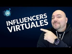 Influencers Virtuales